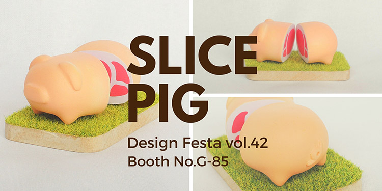 SLICE PIG